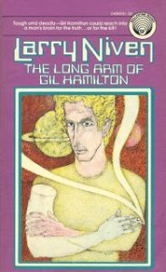 Niven-Long Arm of Gil Hamilton (Ballantine, 1976)