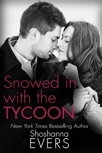 Snowed in with the Tycoon by Shoshanna Evers