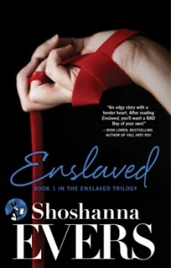 Enslaved by Shoshanna Evers