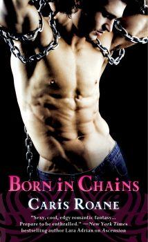 CARIS ROANE - BORN IN CHAINS - BOOK COVER - 2-20-13