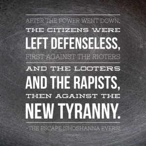 Tyranny quote from THE ESCAPE by Shoshanna Evers